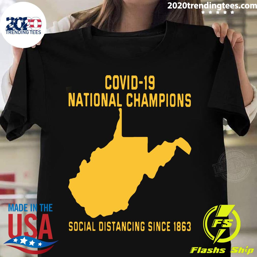 Covid 19 National Champions Social Distancing Since 1863 Shirt