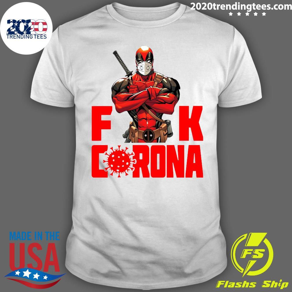 Deadpool Fuck Corona Shirt