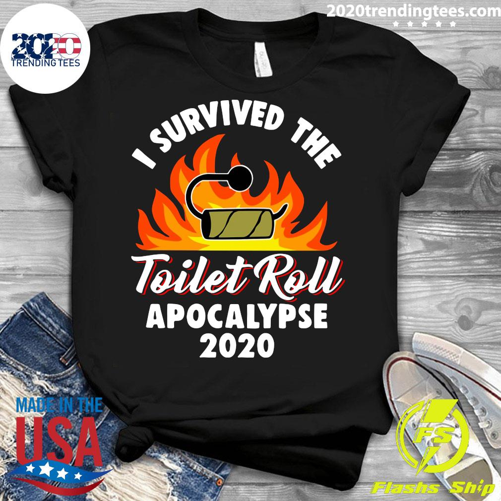 I Survived The Toilet Roll Apocalypse 2020 Shirt Ladies tee