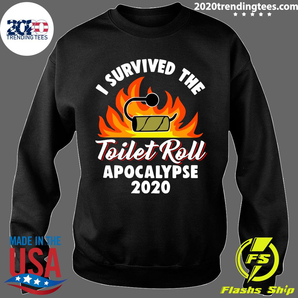 I Survived The Toilet Roll Apocalypse 2020 Shirt Sweater
