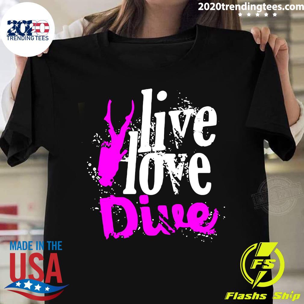 Live Love Dive Springboard Diving Gift Shirt