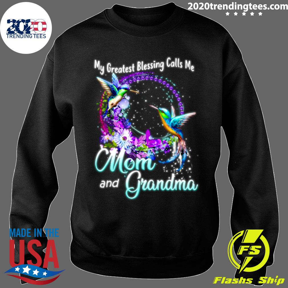 My Greatest Blessing calls me Mom and Grandma T Shirt Funny Vintage Gift For Men