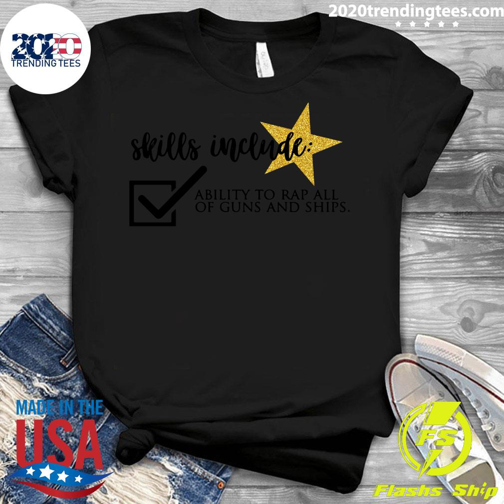 Skills Include Ability To Rap Shirt Ladies tee