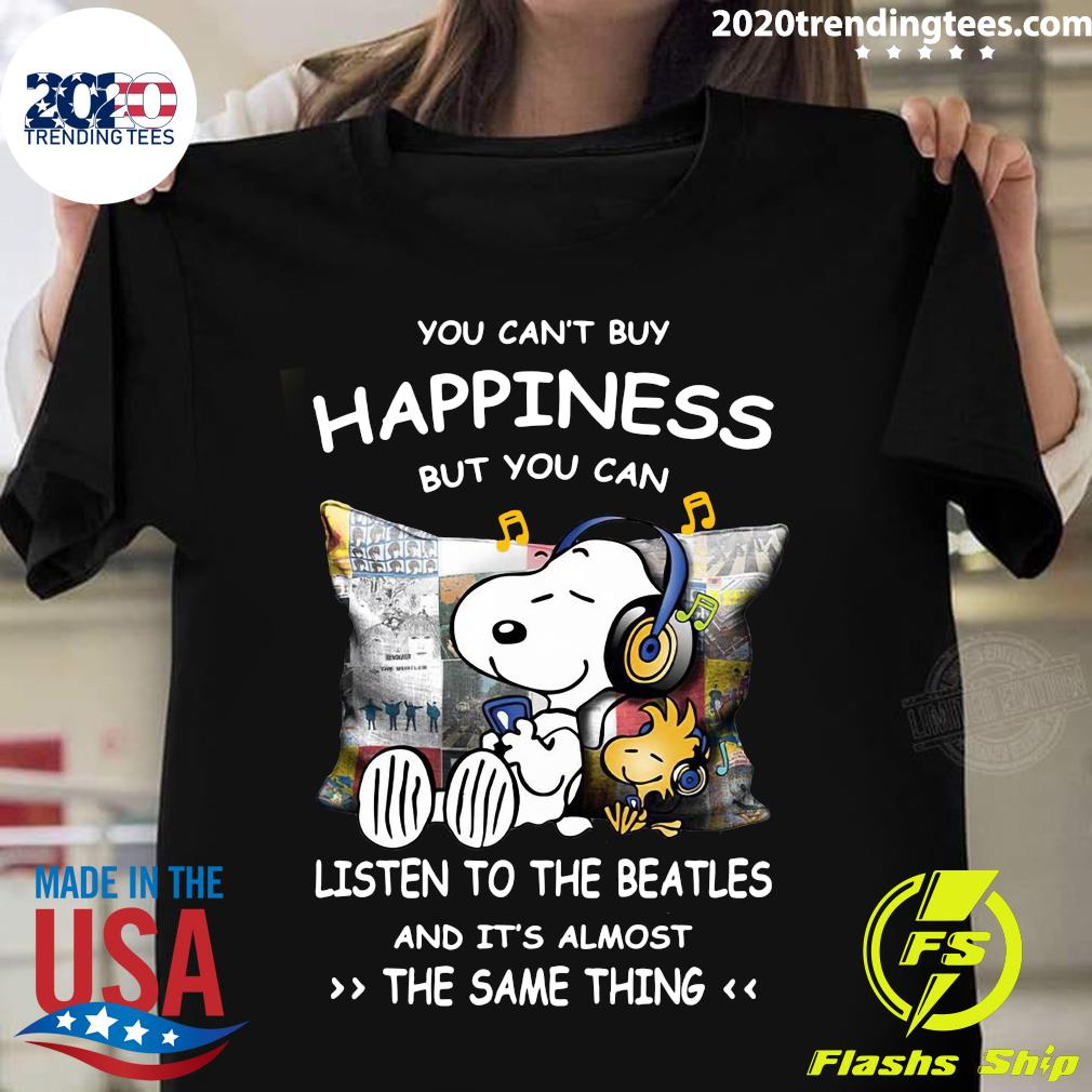Snoopy And Woodstock You Can't Buy Happiness But You Can Listen To The Beatles Shirt