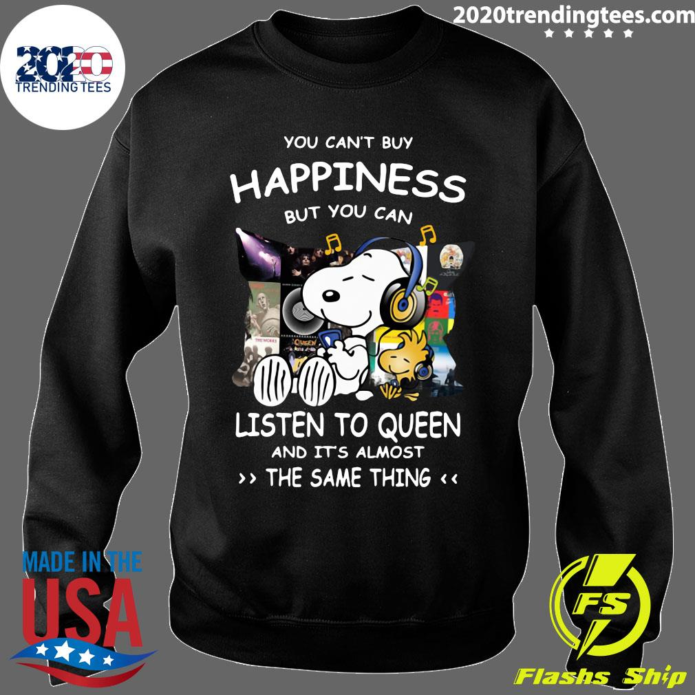 Snoopy You can't buy happiness but you can listen to Queen and it's almost the same thing s Sweater