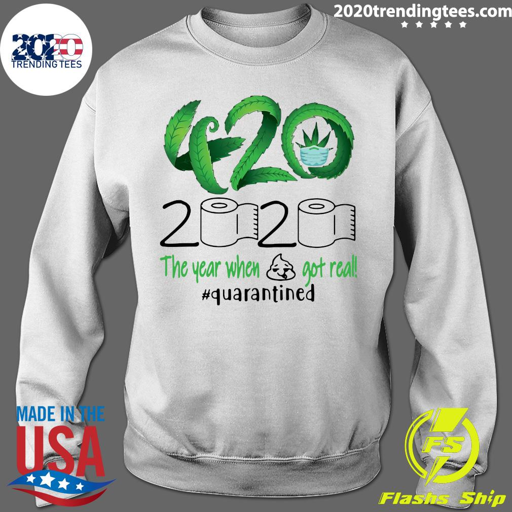 420 Stoner 2020 Quarantined Shirt Sweater