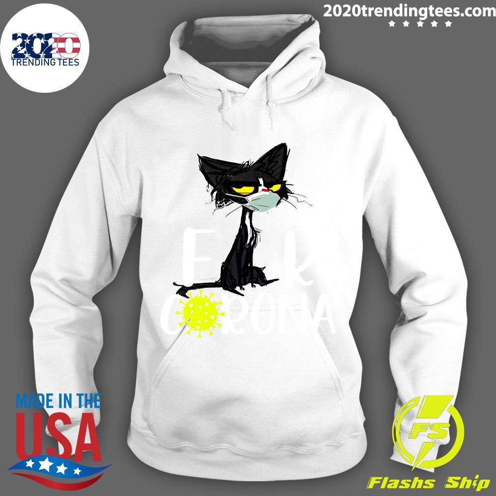 Black Cat Fuck Corona Virus 2020 Shirt Hoodie