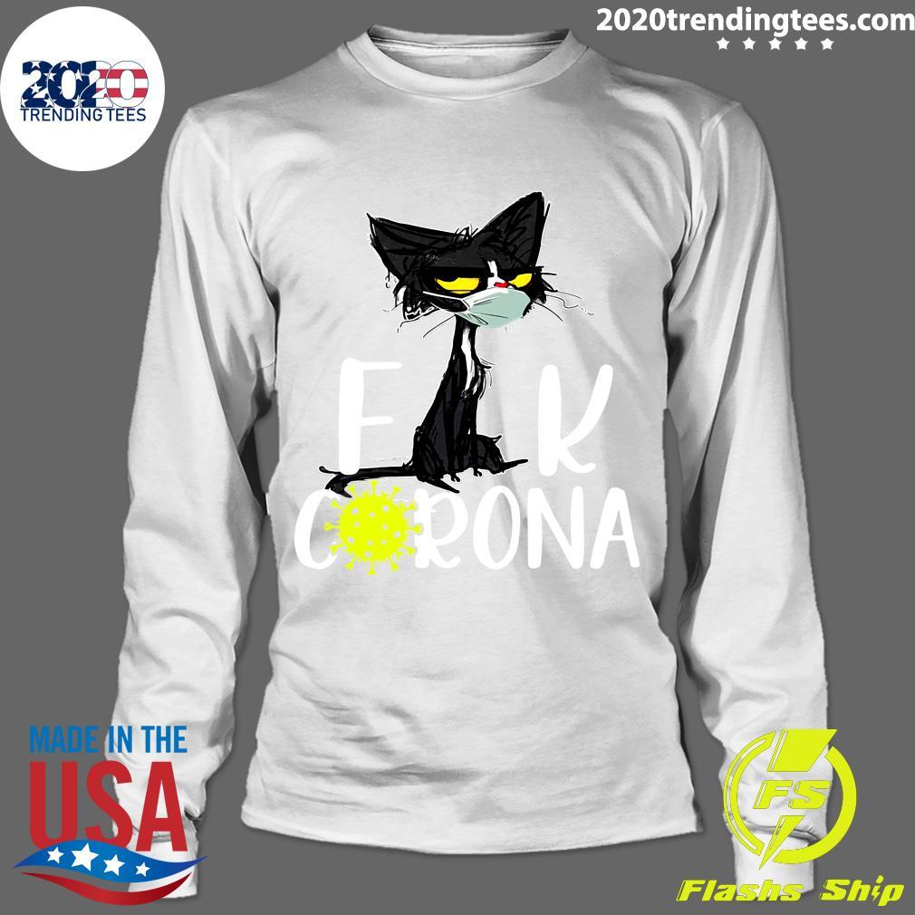 Black Cat Fuck Corona Virus 2020 Shirt Longsleeve
