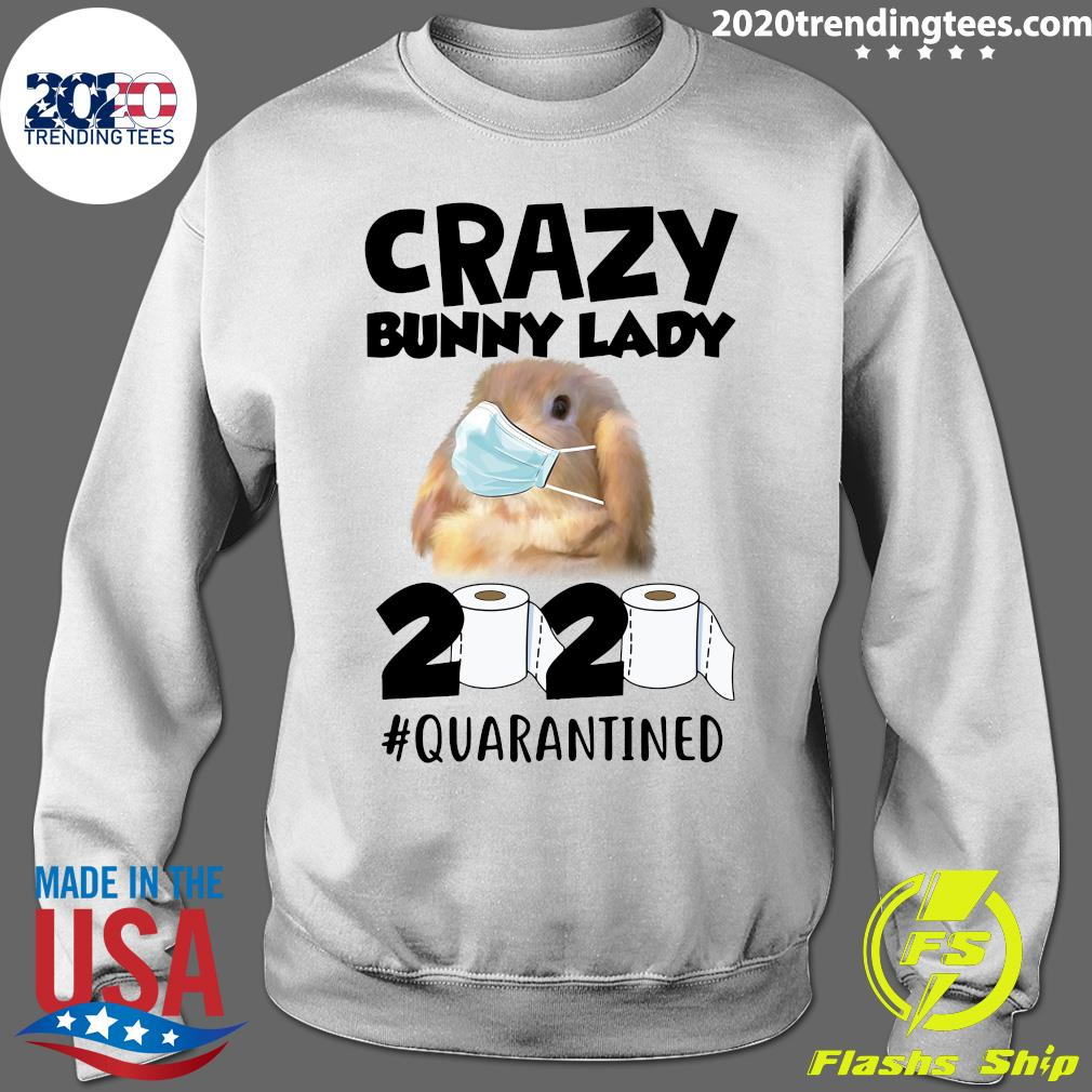 Crazy Bunny Lady 2020 Quarantined Shirt Sweater