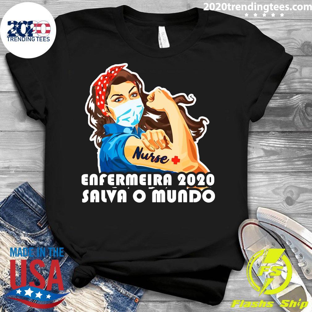 Enfermeira 2020 Salva O Mundo Shirt Ladies tee