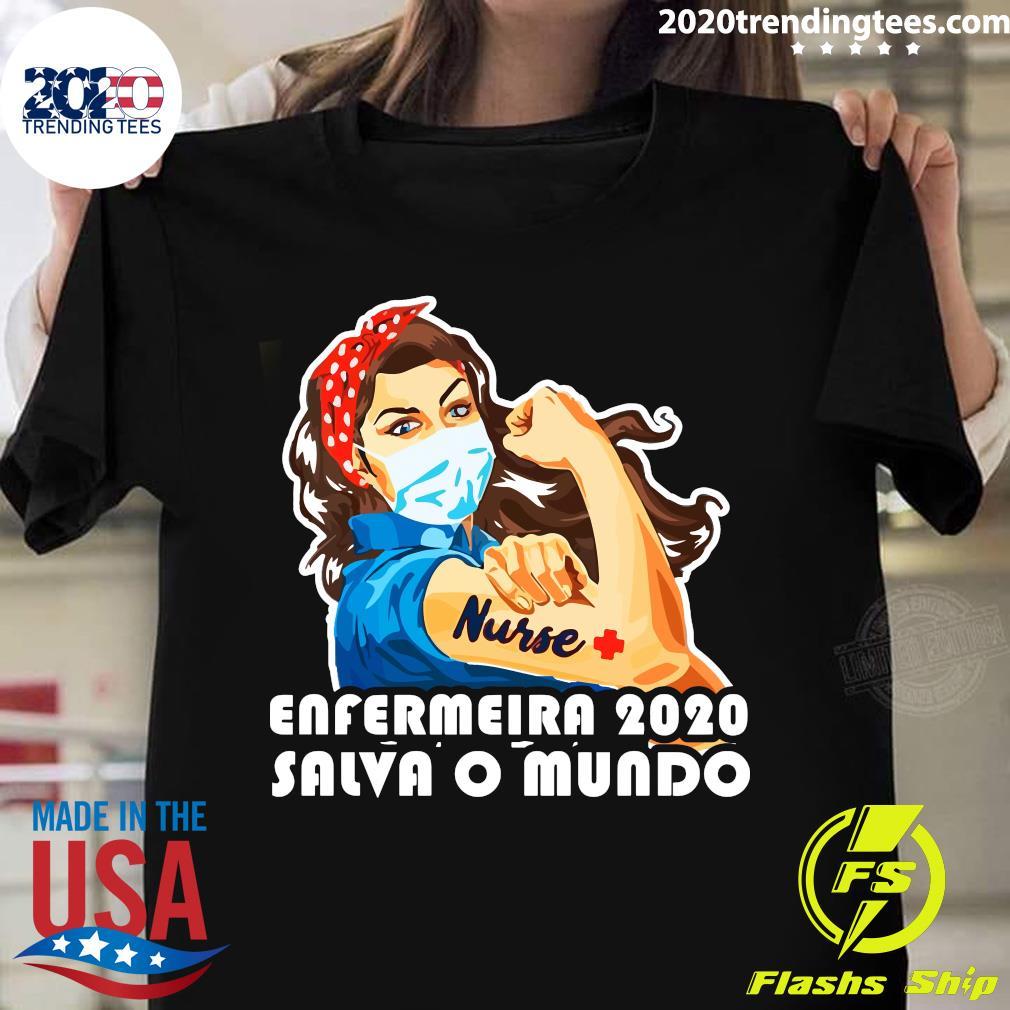 Enfermeira 2020 Salva O Mundo Shirt