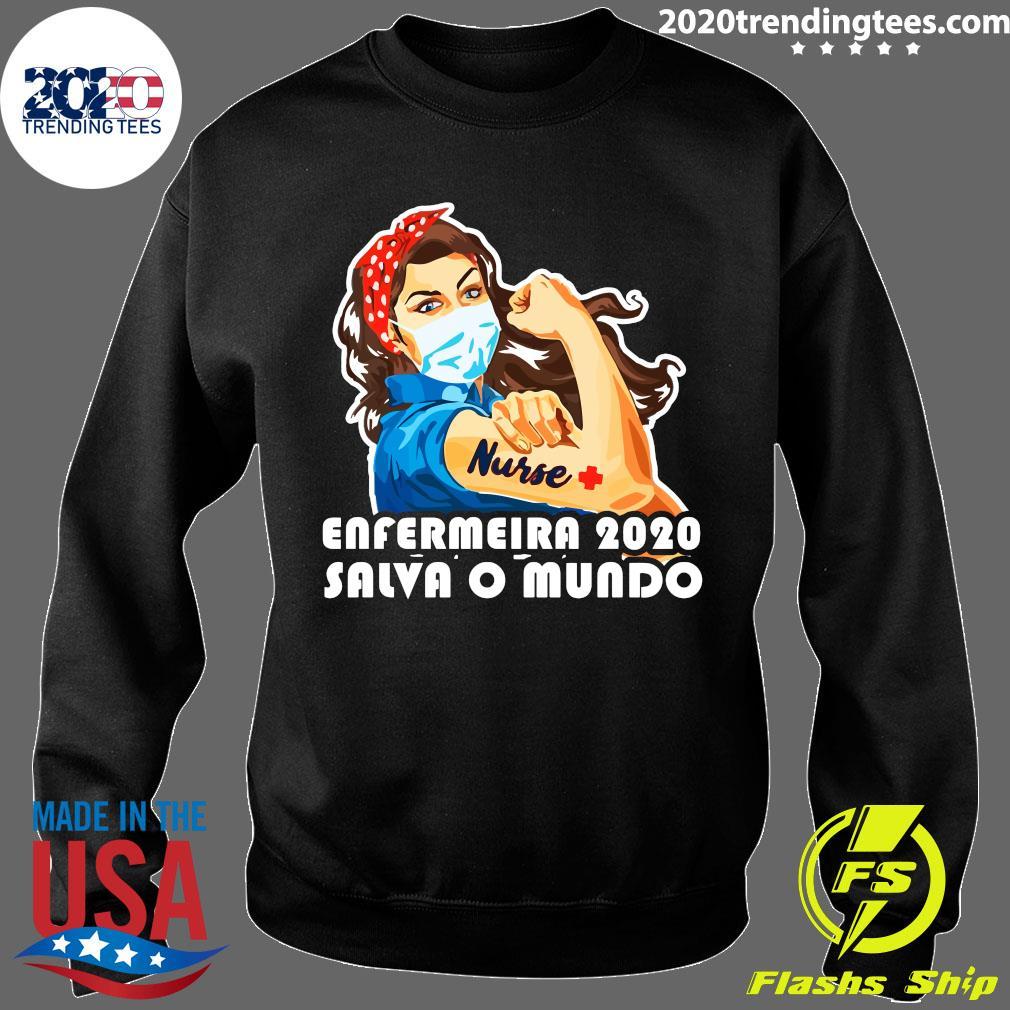Enfermeira 2020 Salva O Mundo Shirt Sweater