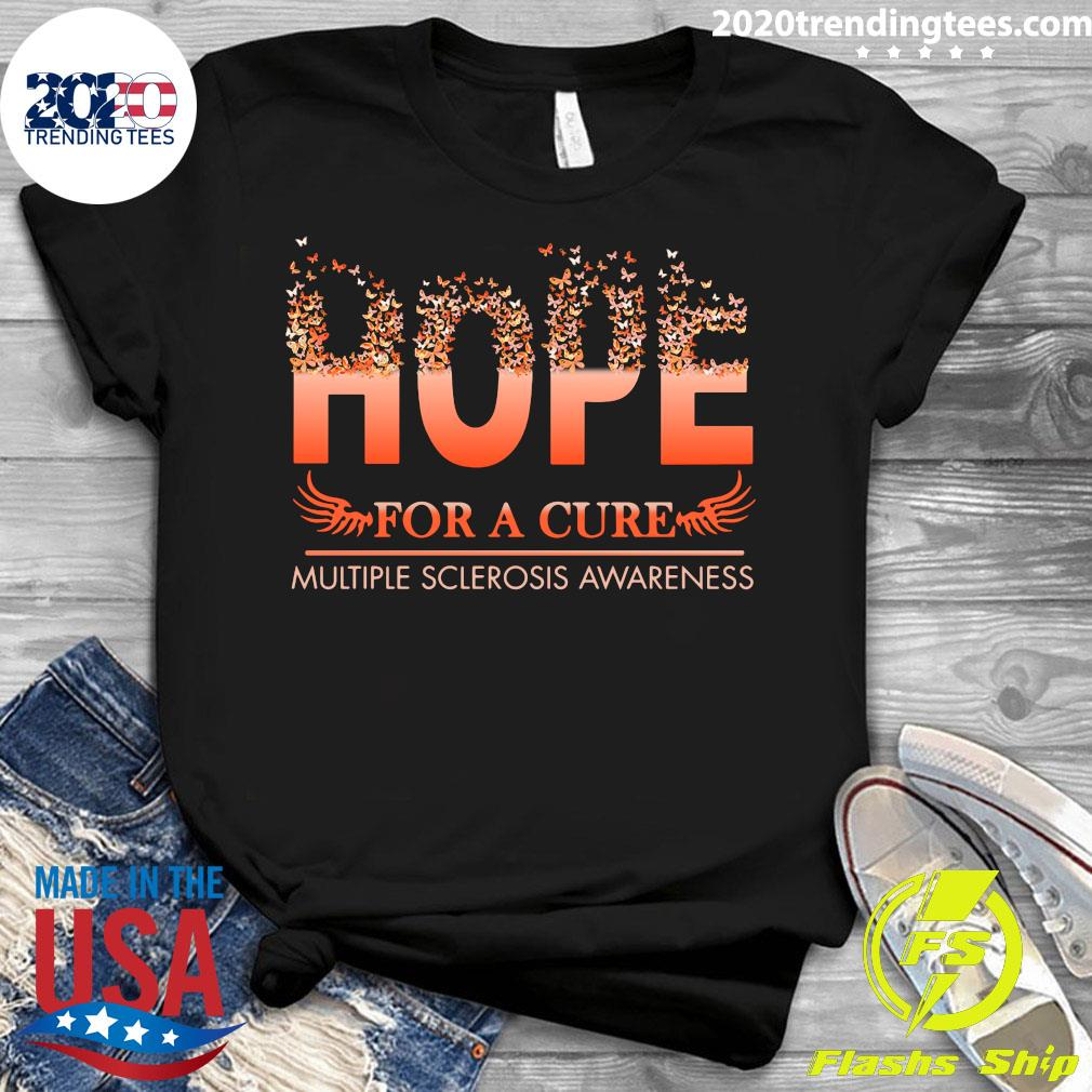 Hope For A Cure Multiple Sclerosis Awareness Shirt Ladies tee