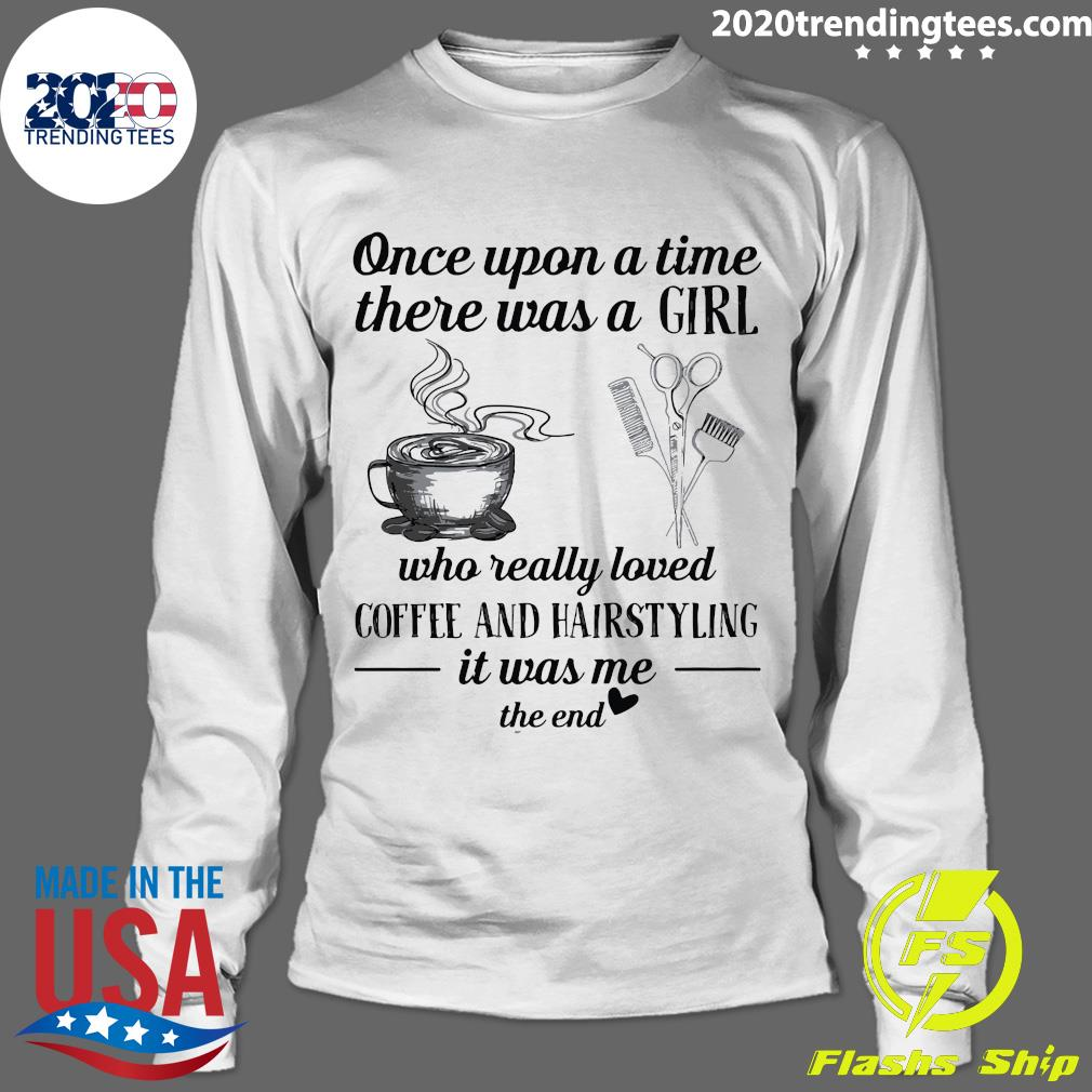 Once Upon A Time There A Girl Shirt Longsleeve