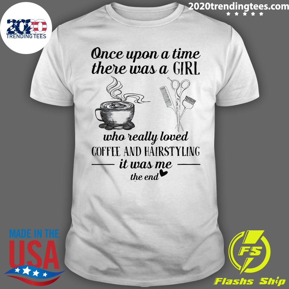 Once Upon A Time There A Girl Shirt