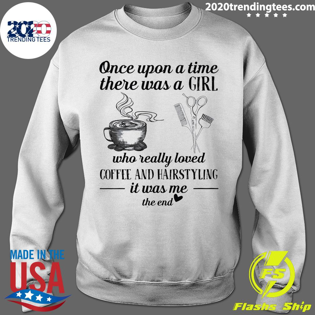 Once Upon A Time There A Girl Shirt Sweater