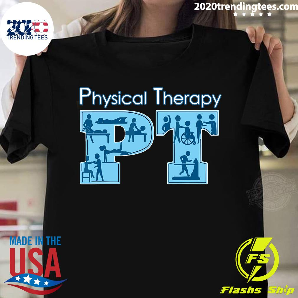 Physical Therapy Health Improvement Exercises Shirt