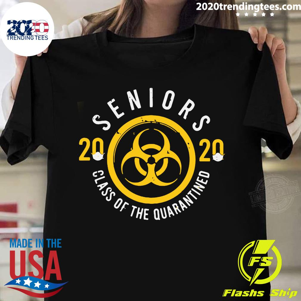 Seniors 2020 Class Of The Quarantine Shirt