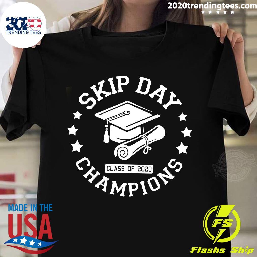 Skip Day Class Of 2020 Champions Shirt