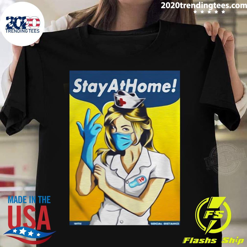 Stay Home Fight Coronavirus For Shirt
