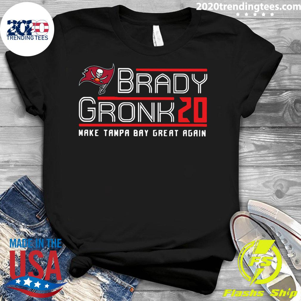 Tom Brady Gronk 20 Make Tampa Bay Great Again Shirt Ladies tee