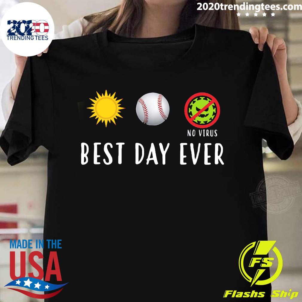 Baseball Best Day Ever Shirt