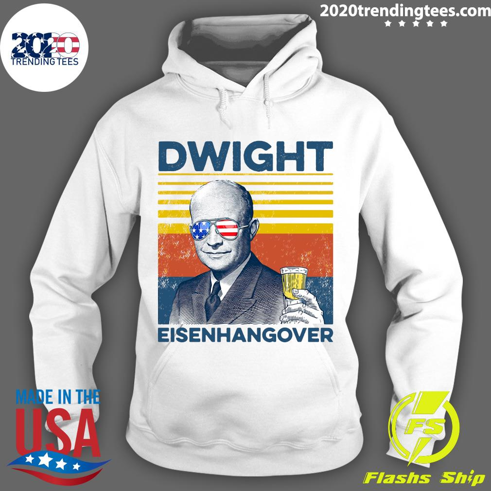 Beer Dwight Eisenhangover Shirt Hoodie