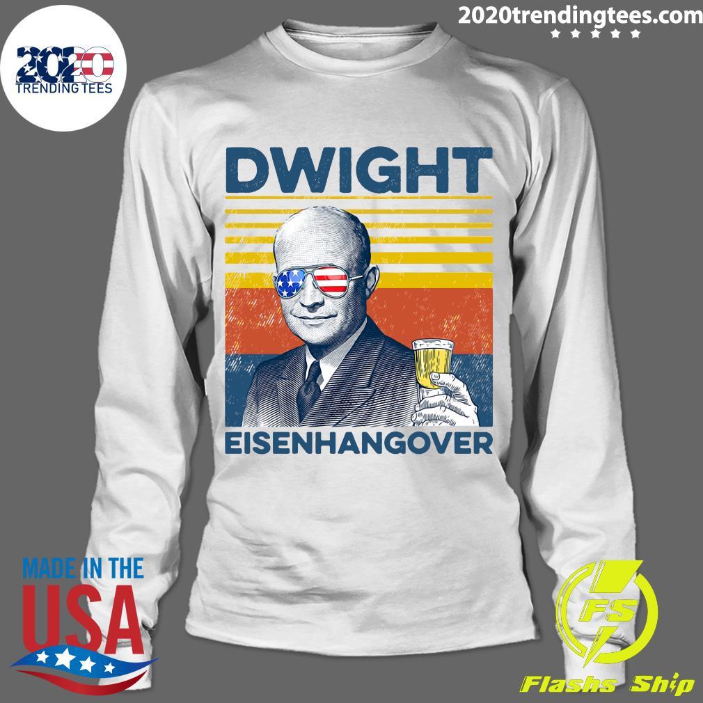 Beer Dwight Eisenhangover Shirt Longsleeve