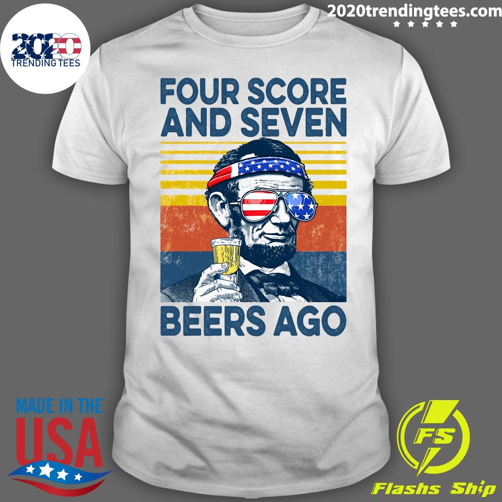 Beer Four Score And Seven Beers Ago Shirt