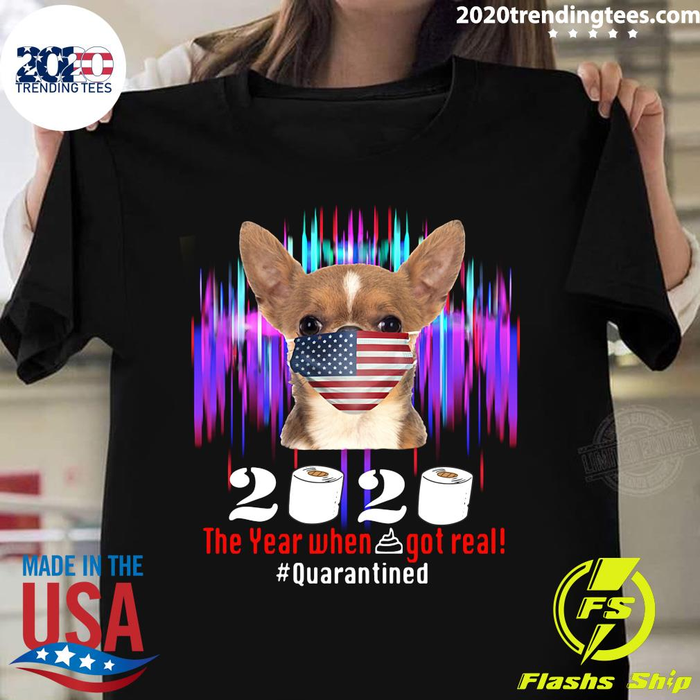 Chihuahua American Flag Face Mask 2020 The Year When Shit Got Real Quarantine Shirt