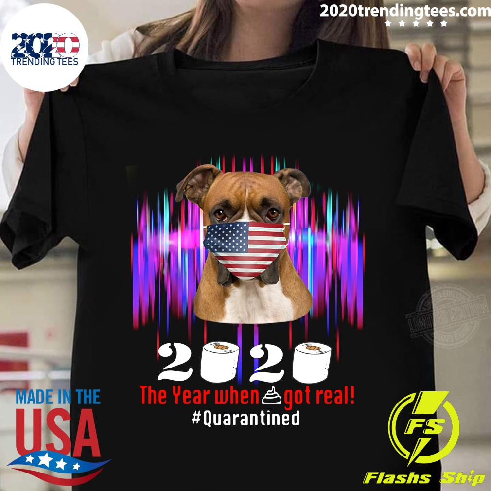 Dog Boxer American Flag Face Mask 2020 The Year When Shit Got Real Quarantine Shirt
