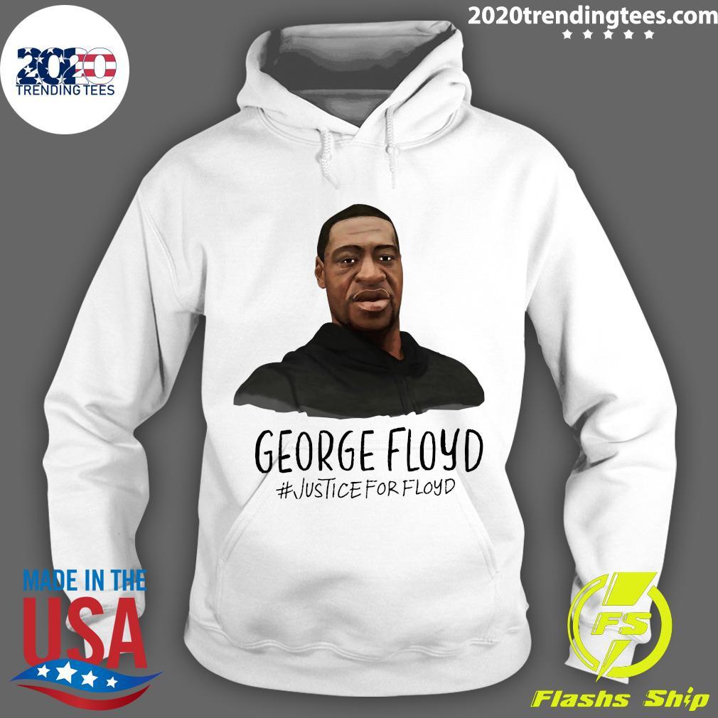 George Floyd Justice For Floyd Shirt Hoodie
