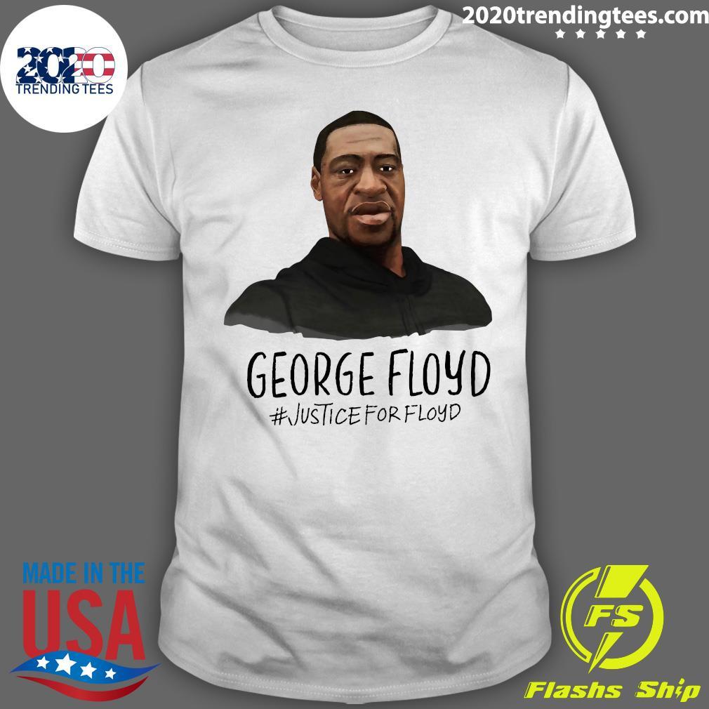 George Floyd Justice For Floyd Shirt