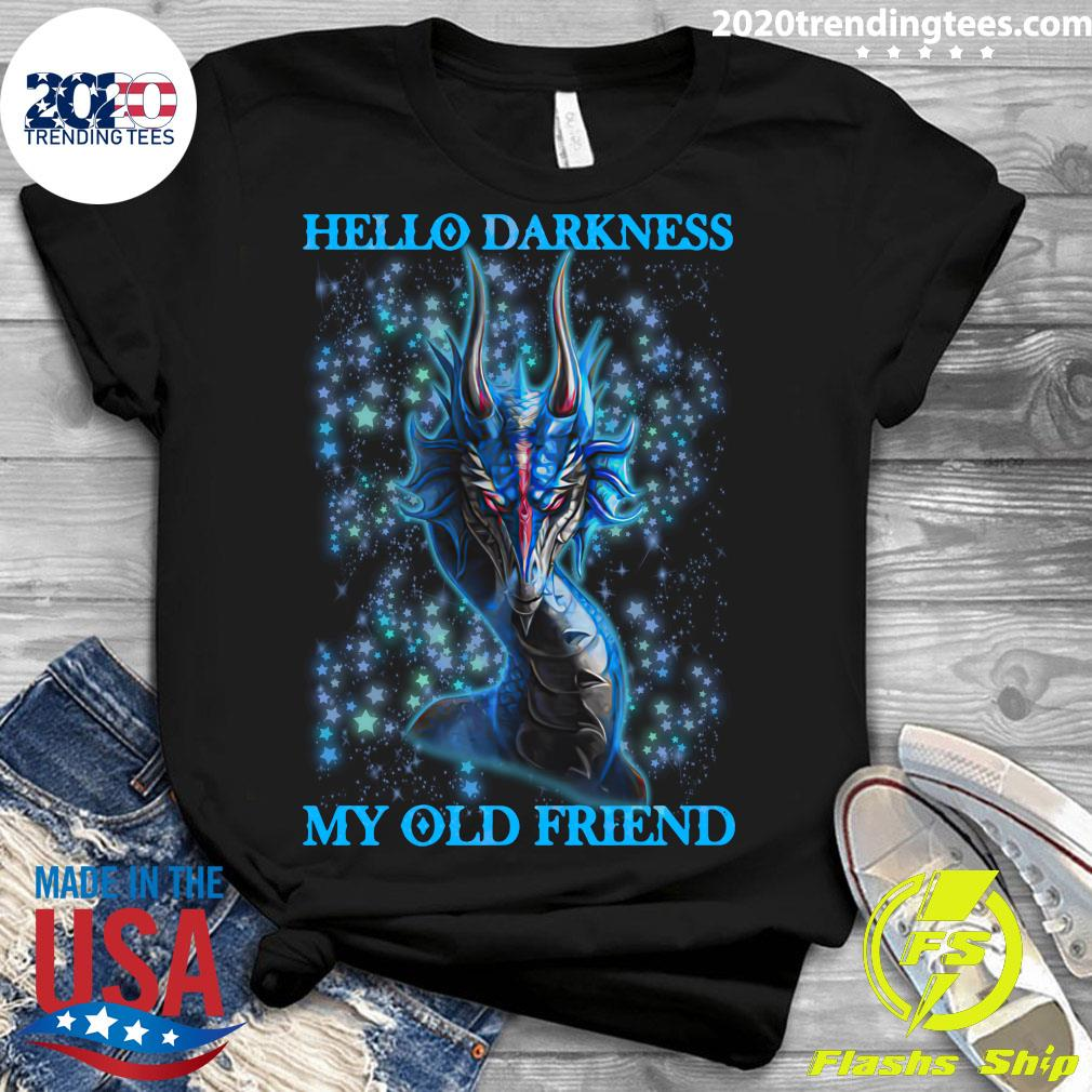 Hello Darkness My Old Friend Dragon Shirt Ladies tee