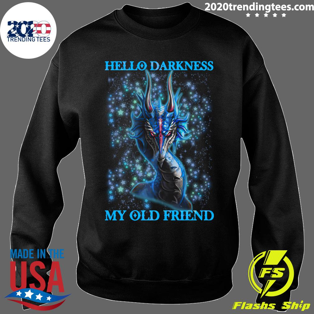 Hello Darkness My Old Friend Dragon Shirt Sweater