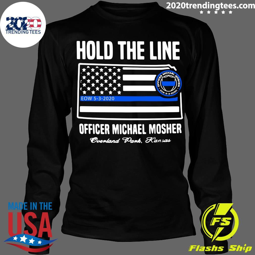 Hold The Line Officer Michael Mosher Shirt Longsleeve