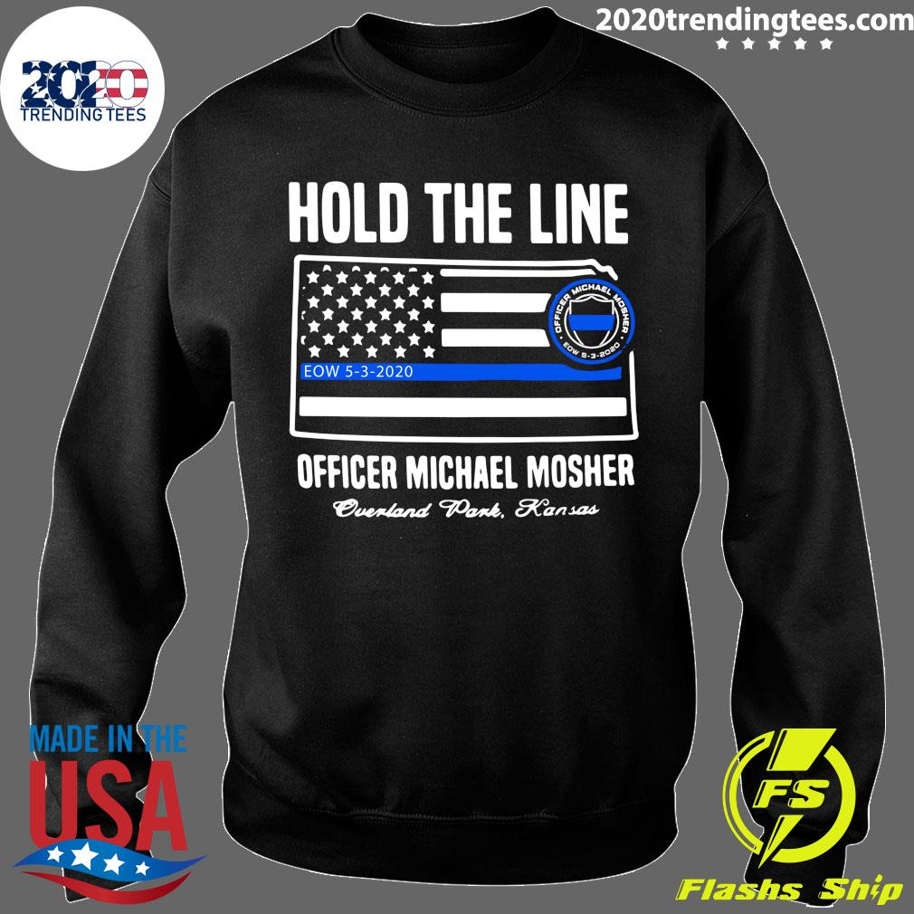 Hold The Line Officer Michael Mosher Shirt Sweater