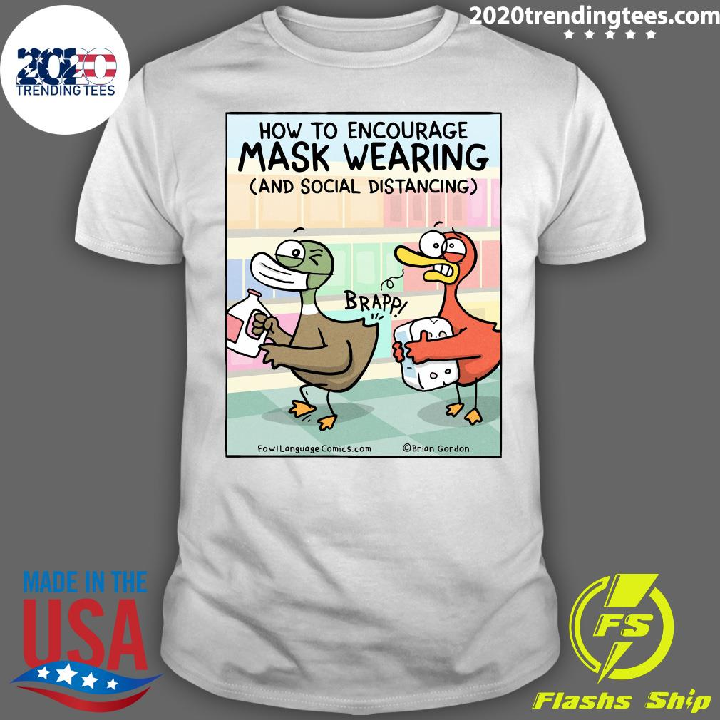 How To Encourage Mask Wearing And Social Distancing Shirt