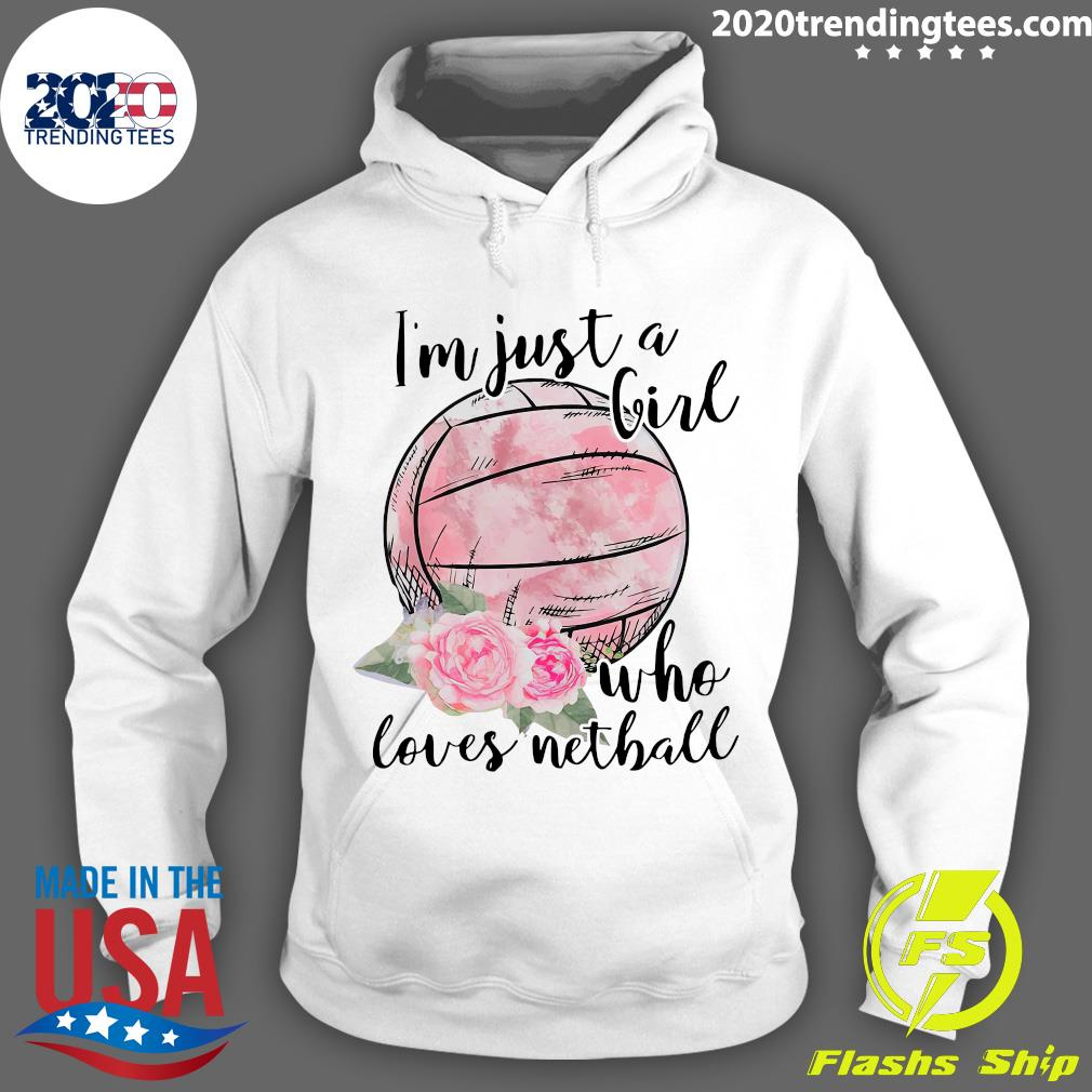 I'm Just A Girl Who Loves Nethall Shirt Hoodie