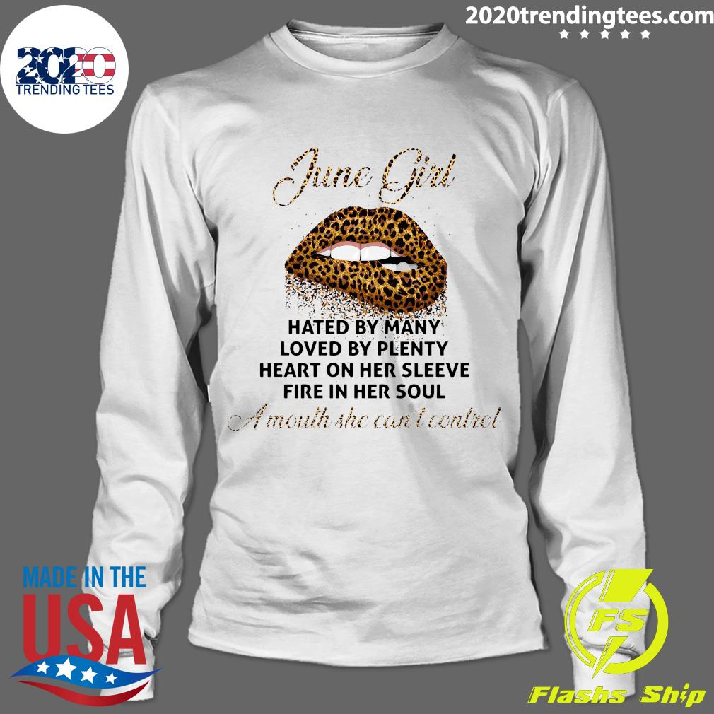 June Girl Hated By Many Loved By Plenty Shirt Longsleeve