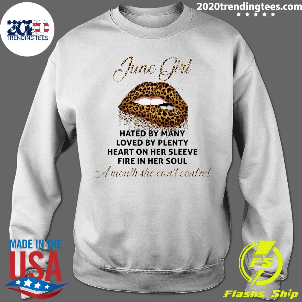 June Girl Hated By Many Loved By Plenty Shirt Sweater