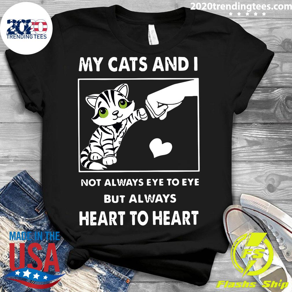 Me And My Cat Not Always Eye To Eye But Always Heart To Heart Shirt Ladies tee