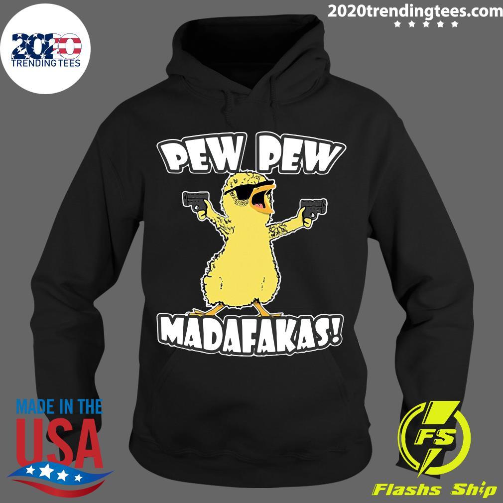 Pew Pew Madafakas Crazy Chick Shirt Hoodie