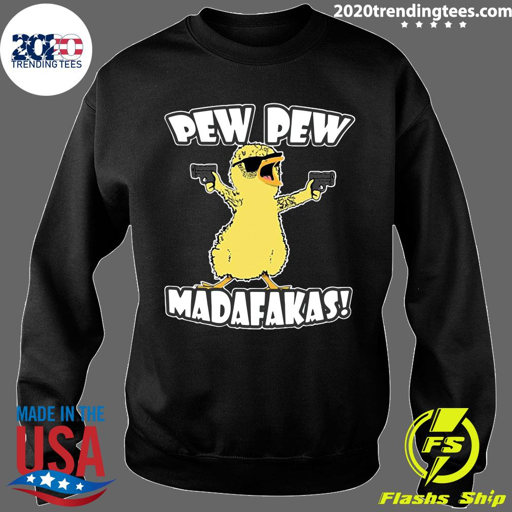 Pew Pew Madafakas Crazy Chick Shirt Sweater