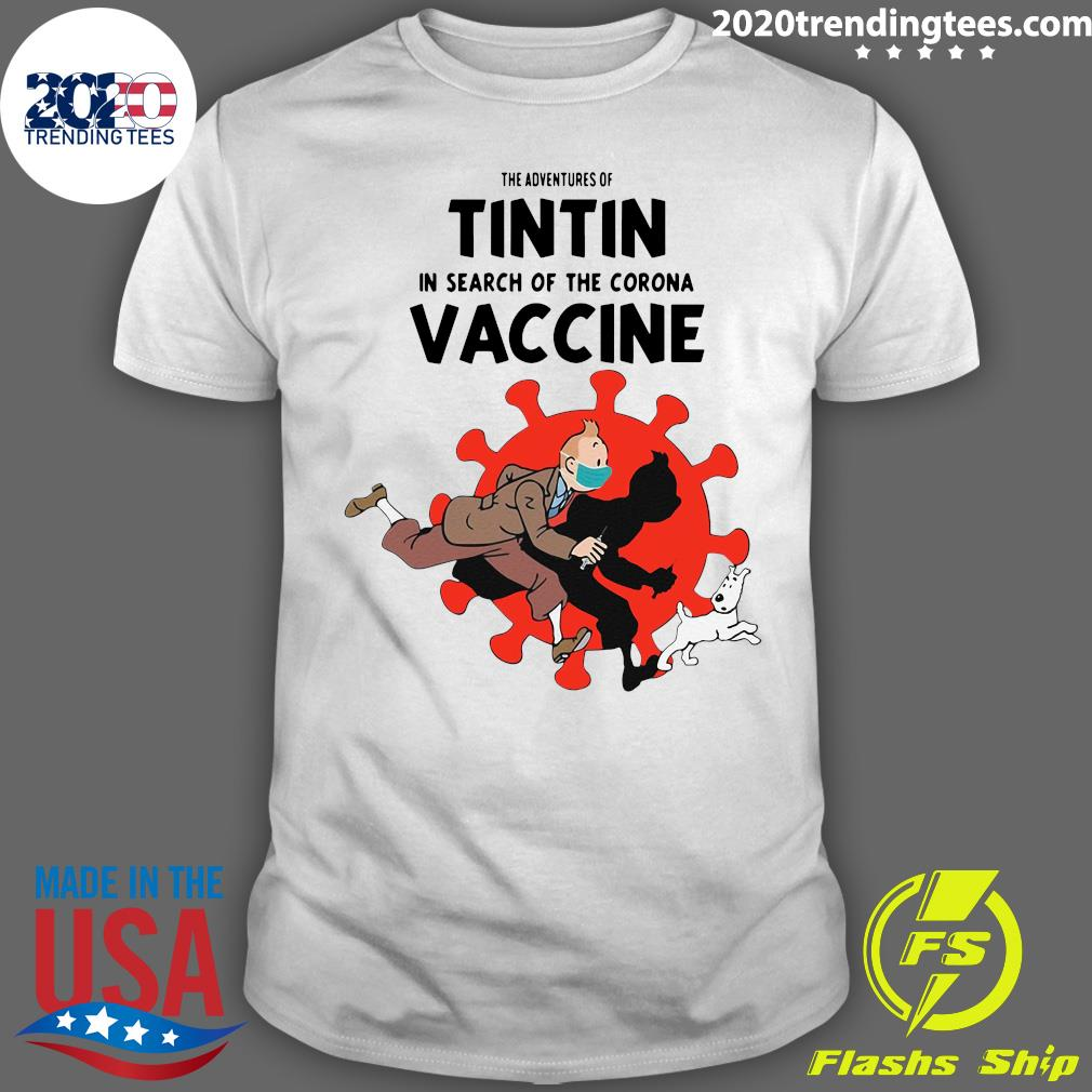 The Adventures Of Tintin In Search Of The Corona Vaccine Shirt