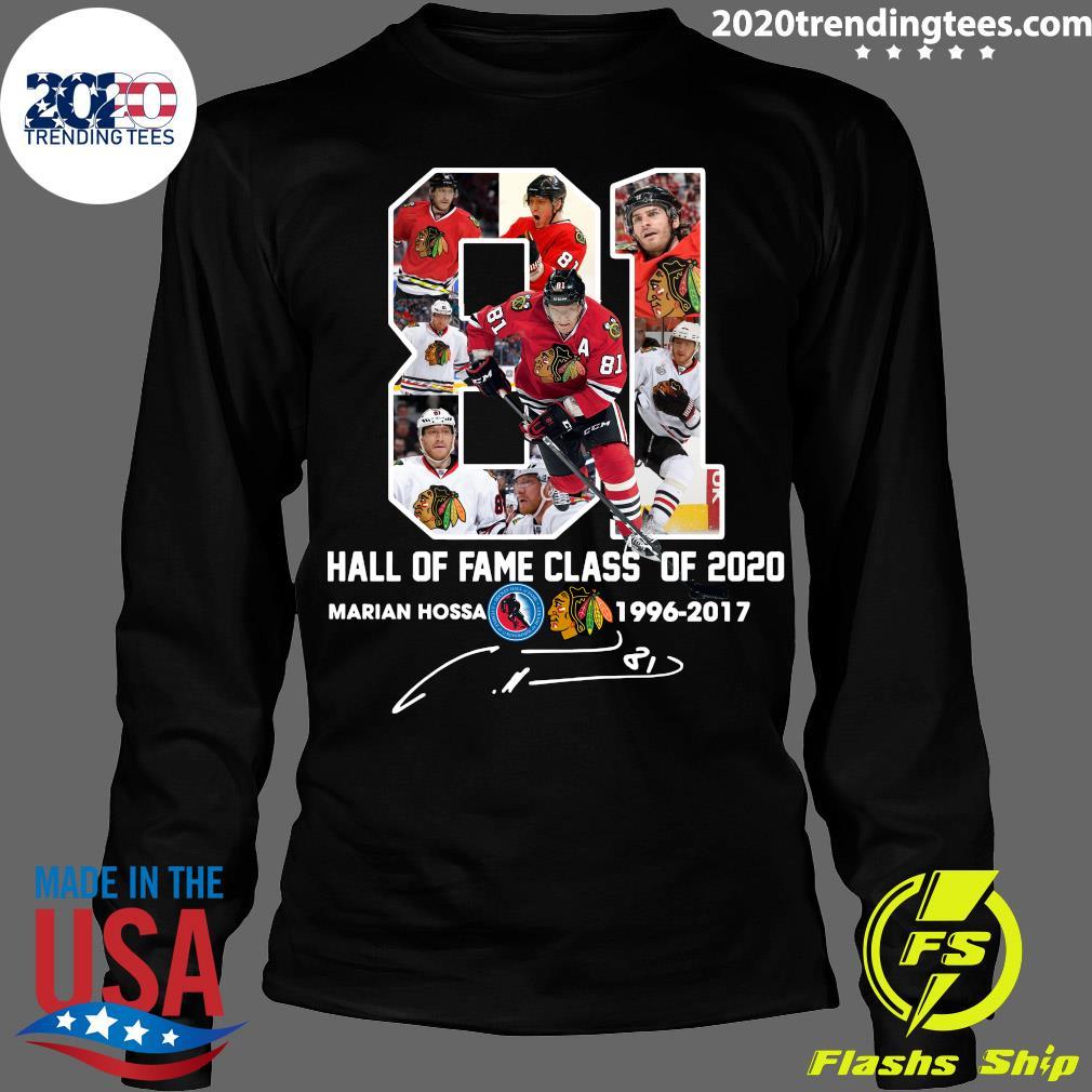81 Hall Of Fame Class Of 2020 Marian Hossa Washington Redskins 1996 2017 Signature Shirt Longsleeve