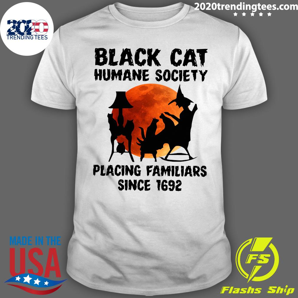 Black Cat Humane Society Placing Familiars Since 1692 Shirt