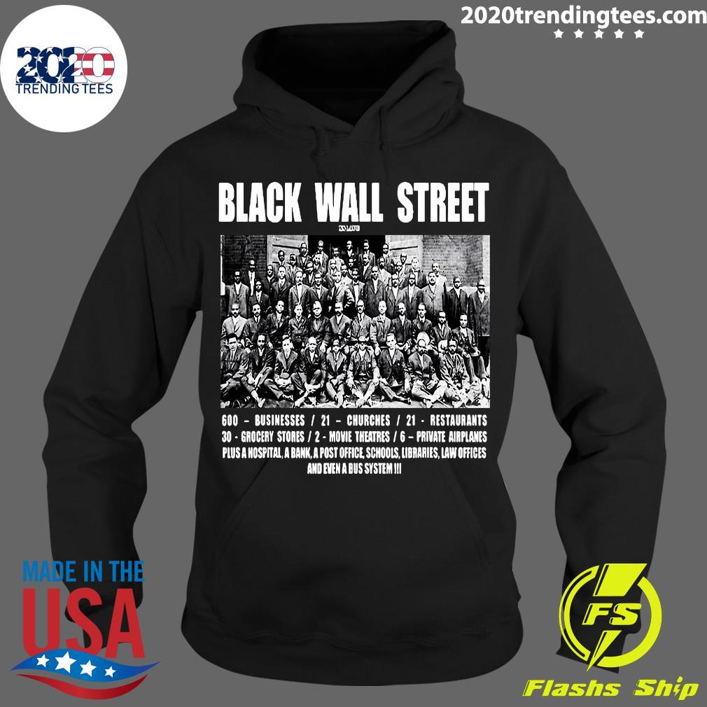 Black Wall Street 600 Businesses 21 Churches 21 Restaurants Shirt Hoodie