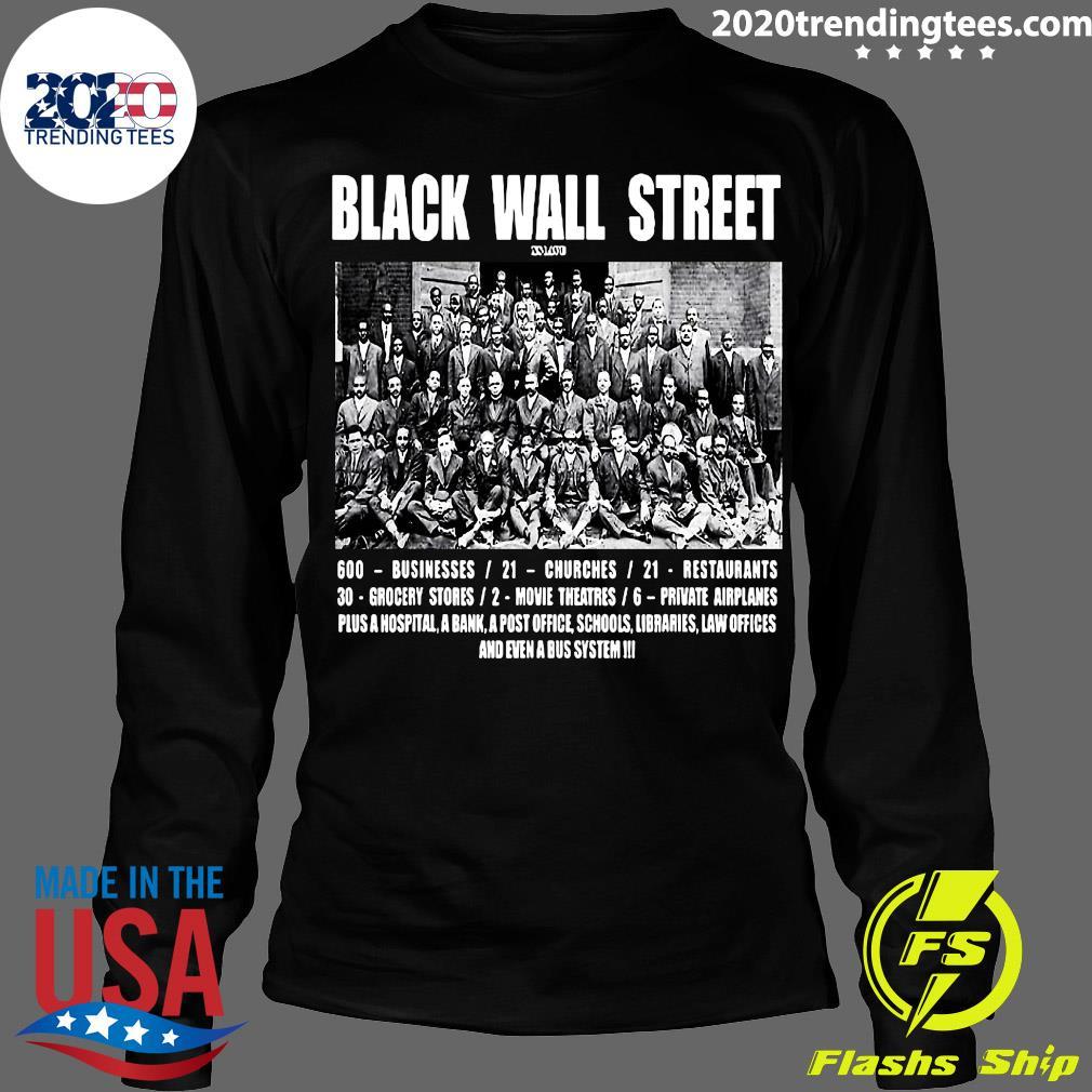 Black Wall Street 600 Businesses 21 Churches 21 Restaurants Shirt Longsleeve