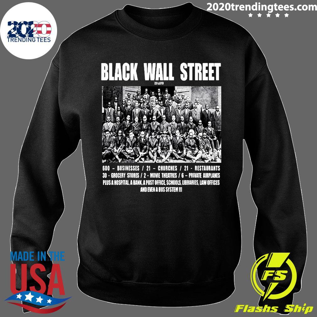 Black Wall Street 600 Businesses 21 Churches 21 Restaurants Shirt Sweater